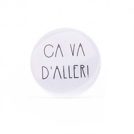 Badge Ca va d'aller