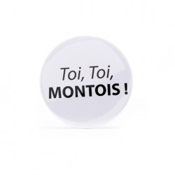 Button Toi, toi, montois!