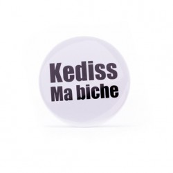 Badge Kediss ma biche