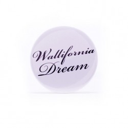 Badge Wallifornia Dream
