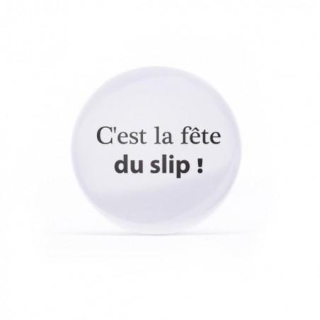 Badge C'est la fête du slip
