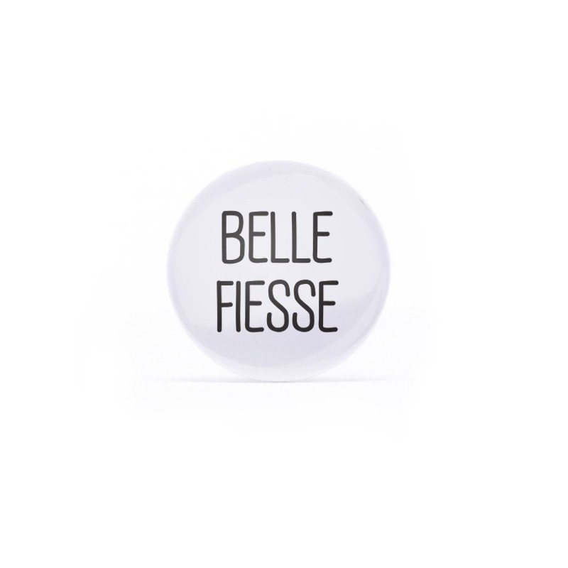 Badge Belle fiesse