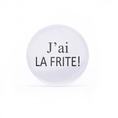 Badge J'ai la frite