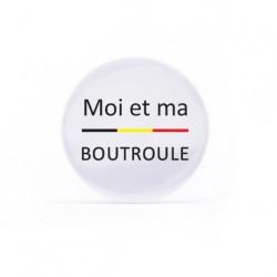 Badge Moi et boutroule