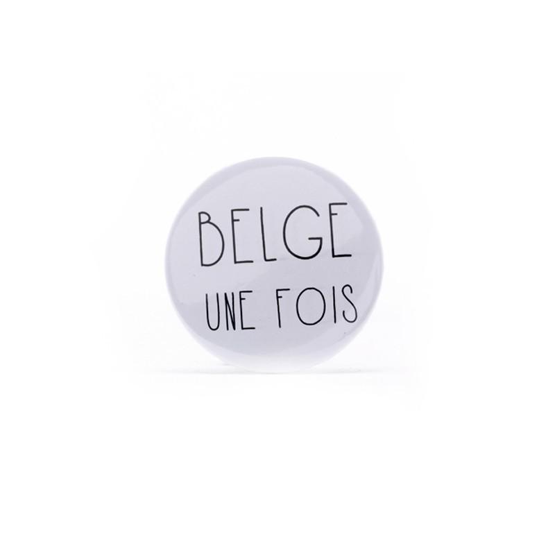 Badge Belge Une Fois