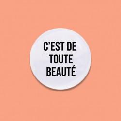 Badge C'est de toute beauté
