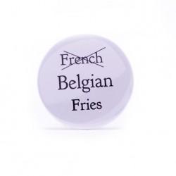 Badge Belgian fries