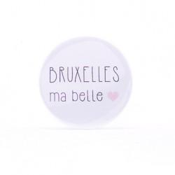 Badge Bruxelles ma belle