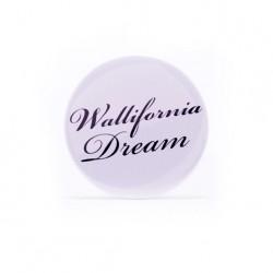 Badge Wallifornia Dream