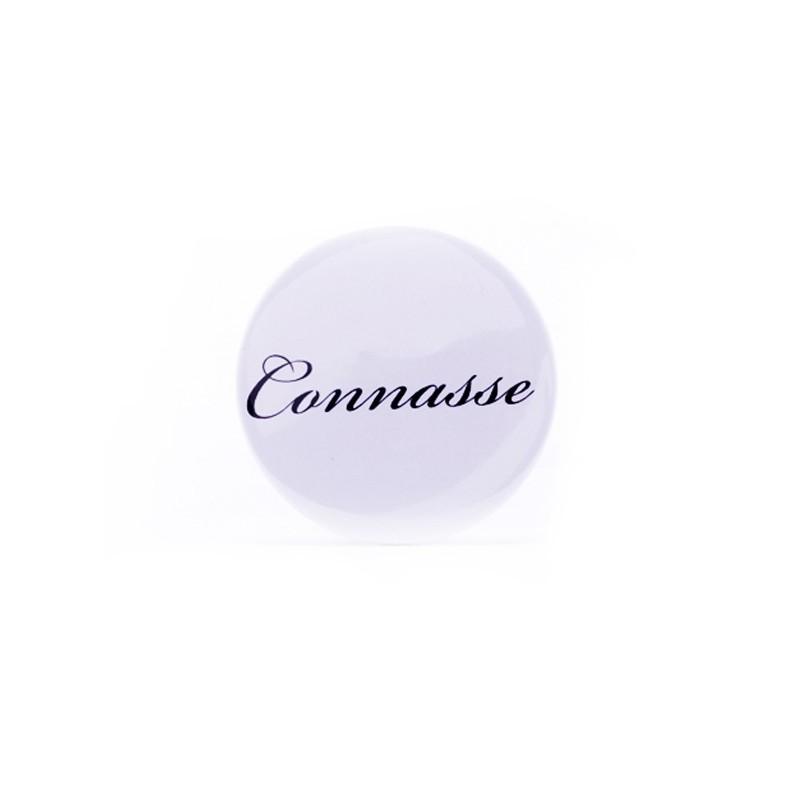 Badge Connasse