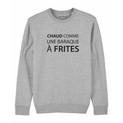 Sweatshirt Chaud comme une...