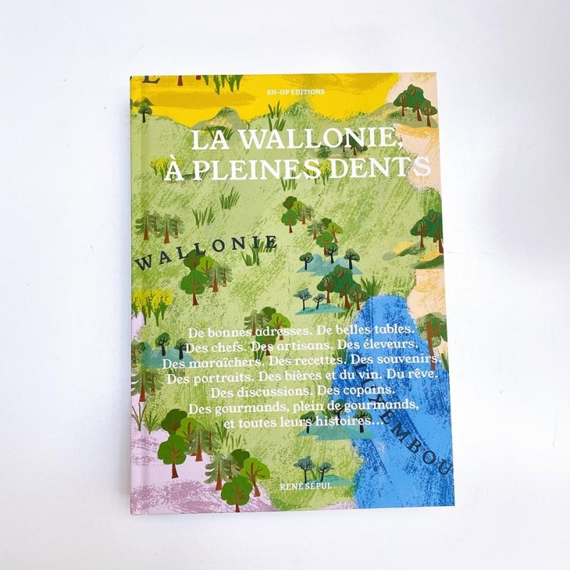 la Wallonie à pleines dents