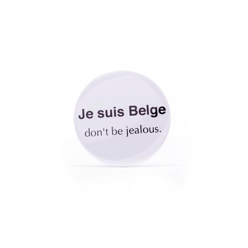 Miroir Je suis Belge don't be jealous.
