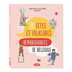 30 fêtes et folklores...