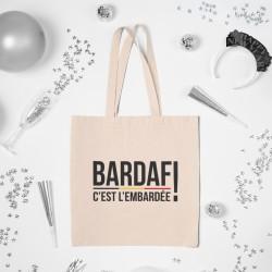 Tote bag Bardaf, c'est...