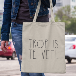 Tote bag Trop is te veel