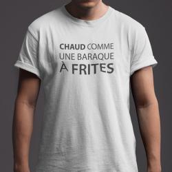 T-shirt Chaud comme une...