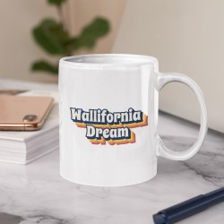 Mug Wallifornia Dream
