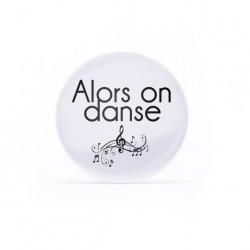 Badge Alors on danse