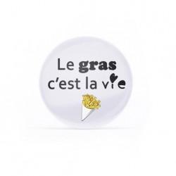 Magnet Le gras c'est la vie